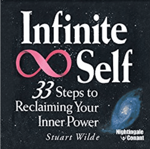 The Infinite Self: 33 Steps to Reclaiming Your Inner Power